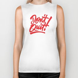 Don't Quit! Biker Tank