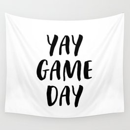 Yay Game Day Football Sports Black Text Wall Tapestry