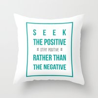 positive Throw Pillows featuring #positive by Cool_Design