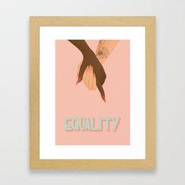 equality Framed Art Print