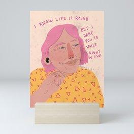 Dare to smile Mini Art Print