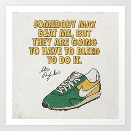 Steve Prefontaine Bleed Quote - Nike Art Print