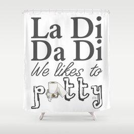 La Di Da Di on White Shower Curtain
