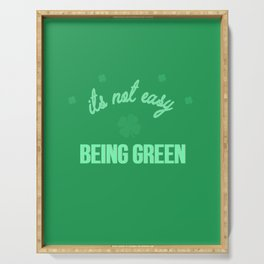 its not easy being green Serving Tray