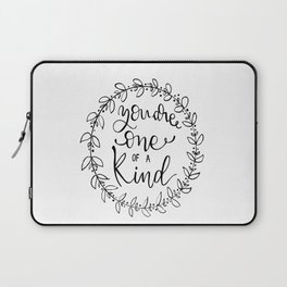 You are one of a kind Laptop Sleeve