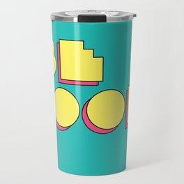 80s Be Cool Travel Mug