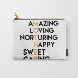 DEAR MOTHER Mothers Day quote Carry-All Pouch