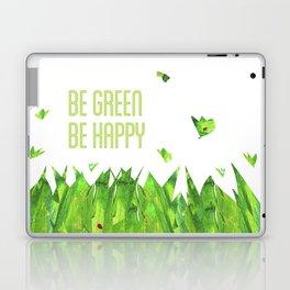 Be green, be happy Laptop & iPad Skin