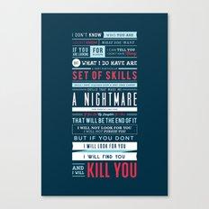 Taken Typographic Quote Poster - Liam Neeson Canvas Print