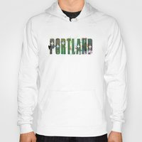 portland Hoodies featuring Portland by Tonya Doughty