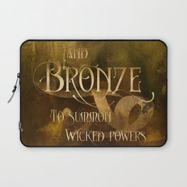 And BRONZE to summon wicked powers. Shadowhunter Children's Rhyme. Laptop Sleeve