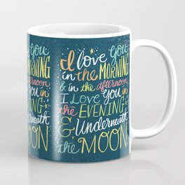 I LOVE YOU IN THE MORNING (color) Coffee Mug