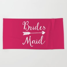 Bridesmaid Wedding Quote Beach Towel