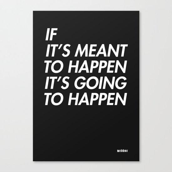 Mean to happen /2/ Canvas Print