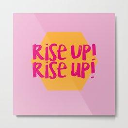 Rise Up (Hamilton Series) Metal Print