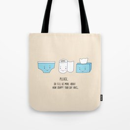 How was your day Tote Bag
