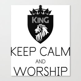 KEEP CALM AND WORSHIP Canvas Print