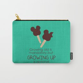 growing up is optional Carry-All Pouch