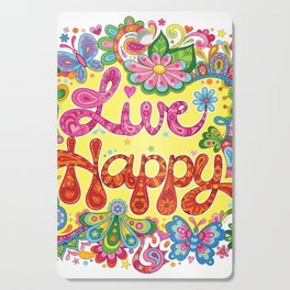 Live Happy Cutting Board
