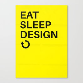 Eat Sleep Design Repeat Canvas Print