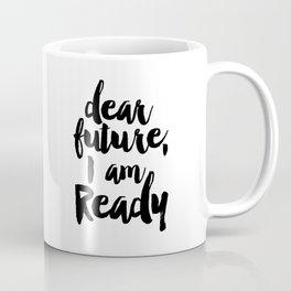 Inspirational Quote Nursery Quote Kids Room Decor Print Printable Quote Print Typography Print Quote Coffee Mug