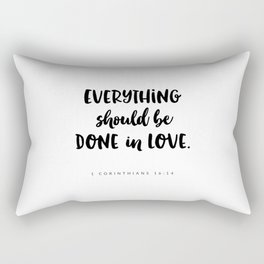 1 Corinthians 16:14 - Bible Verse Rectangular Pillow