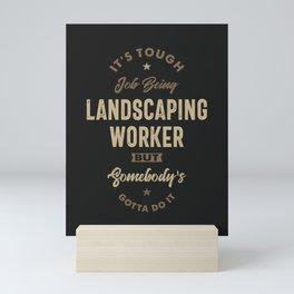 Landscaping Worker Mini Art Print