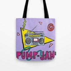 pump the jam Tote Bag