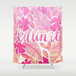 Killin' It – Pink Ombré Shower Curtain