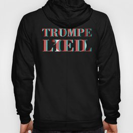 Trompe L'oeil / Trump Lied Hoody