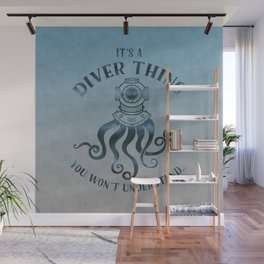 It's A Diver Thing Funny Octopus Scuba Dive Art Wall Mural