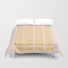 follow the joy Duvet Cover