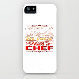 In love with a Chef iPhone Case