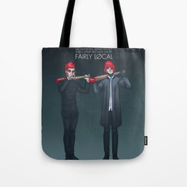 Fairly Local Tote Bag