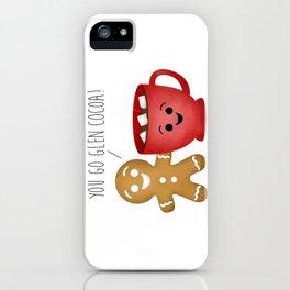 You Go Glen Cocoa! iPhone Case