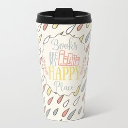 Books Are My Happy Place - Colorful Travel Mug