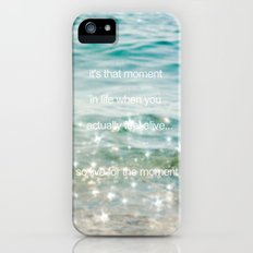 It's that moment in time Slim Case iPhone (5, 5s)