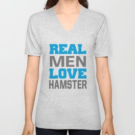 Real Men Love Hamster T-Shirt Unisex V-Neck