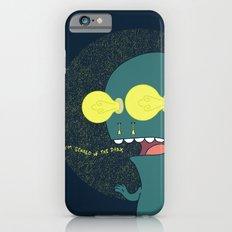 Don't Be Afraid Slim Case iPhone 6s