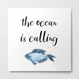 The ocean is calling / blue fish watercolor Metal Print