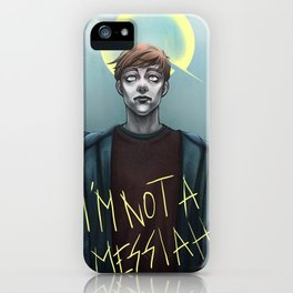 In the Flesh - Not your Messiah iPhone Case