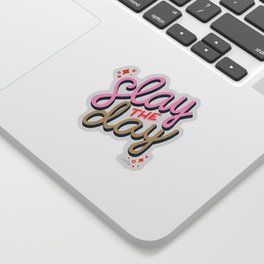 Slay the Day – Coral & Pink Sticker