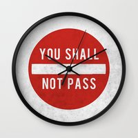 lotr Wall Clocks featuring you shall not pass by jerbing