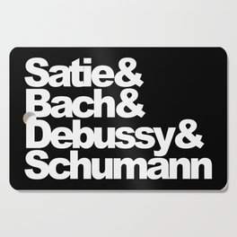 Satie and Bach and Debussy and Schumann, black bg Cutting Board
