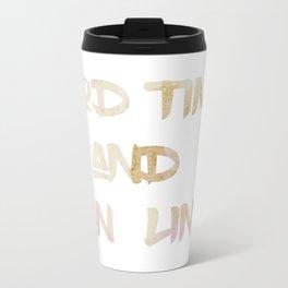 Good Times & Tan Lines Travel Mug