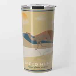 Speed Hump - Fastest Camel in Africa Travel Mug