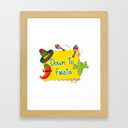 Down To Fiesta Cinco De Mayo Framed Art Print