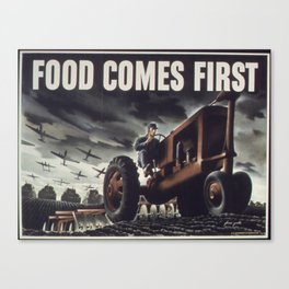 Food Comes First 1943 Canvas Print
