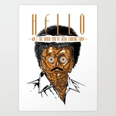 HELLO (Am I the Droid You've Been Looking For?) Art Print