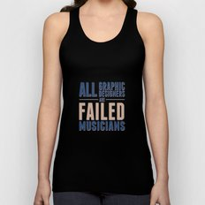 Failed musicians Unisex Tank Top